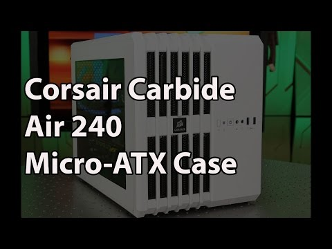 Corsair Carbide Series Air 240 Micro-ATX Case Review