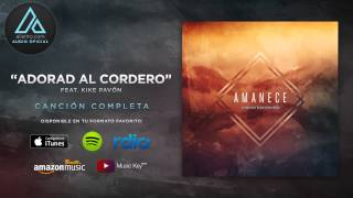 "Marco Barrientos - ""Adorad Al Cordero"" Ft. Kike Pavón (Audio Oficial)"