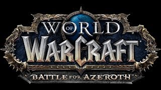 World of Warcraft: Battle for Azeroth - Main Theme