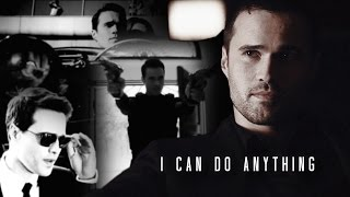 Grant Ward | I can do anything