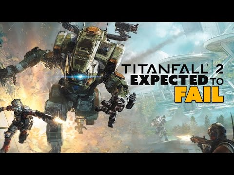 Titanfall 2 EXPECTED to FAIL? - The Know Game News