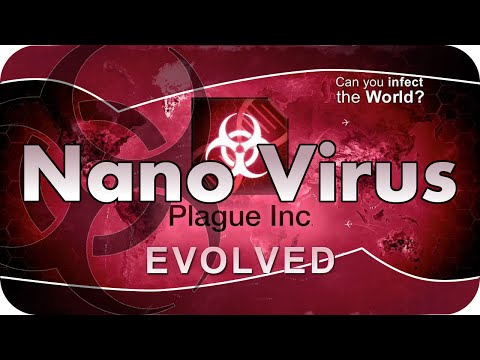 Plague Inc Evolved #007 - Nano Virus / Nanovirus [Brutal] [german] Lets Play / Guide / Strategy