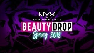 NYX Professional Makeup - Beauty Drop Spring 2018