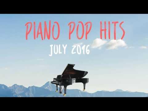 Piano Billboard Pop Songs 2016 -  1 hr of Piano Easy Listening
