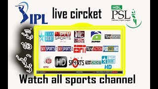 watch live sports channels cricket football etc and all tv channel live