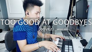 Too Good At Goodbyes - Sam Smith (cover) Karl Zarate