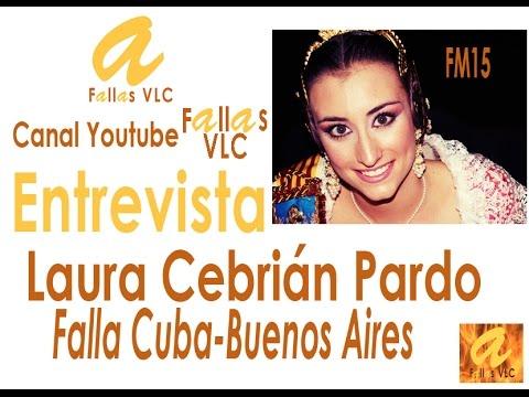 Fallas VLC (Oro-Rosa Olveira) - Entrevista a Laura Cebrián Pardo, FM15 Cuba-Buenos Aires