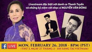 Livestream: Nữ danh ca Thanh Tuyền tưởng niệm nhạc sĩ Nguyễn Văn Đông