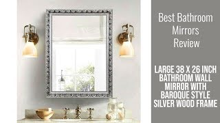 Bathroom Mirror Review - Bathroom Wall Mirror with Baroque Style Silver Wood Frame