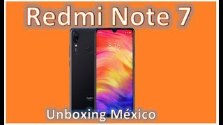 Redmi Note 7 - Unboxing México