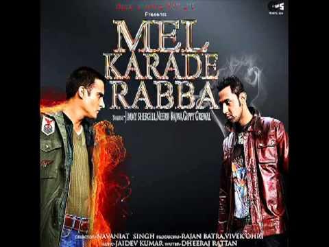 Punjabi Munde - Mel Karade Rabba - HQ full song.flv