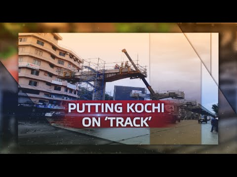 Special Report - Putting Kochi on 'Track'
