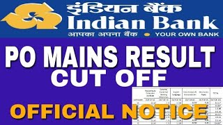 INDIAN BANK PO MAINS RESULT OUT | INDIAN BANK PO CUT OFF OFFICIAL NOTICE