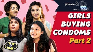 Girls Buying Condoms - Part 2 feat. Captain Nick | Girliyapa
