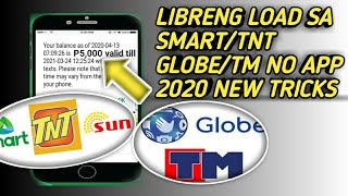 LIBRENG LOAD SA SMART/TNT GLOBE/TM NO APP NEW TRICKS 2020 PHTEXhT
