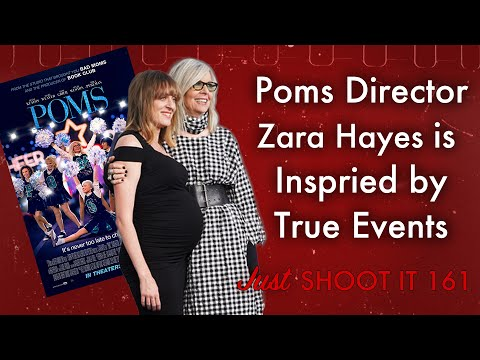 Poms Director Zara Hayes Is Inspired By True Events - Just Shoot It 162