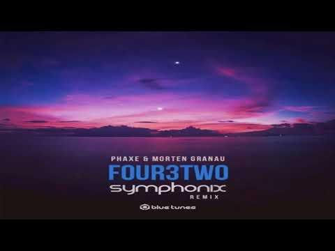 PHAXE & MORTEN GRANAU - Four3two (SYMPHONIX Remix)