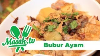 Bubur Ayam - Chicken Porridge Recipe | Resep #050