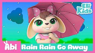 Rain Rain Go Away | Eli Kids Songs & Nursery Rhymes
