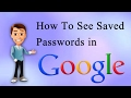 How To See | Saved Passwords | In  Google Chrome | Delete Stored Passwords | 2017