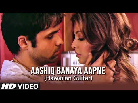 Aashiq Banaya Aapne Title Song (hawaiian Guitar) Instrumental | Emraan Hashmi, Tanushree Dutta video