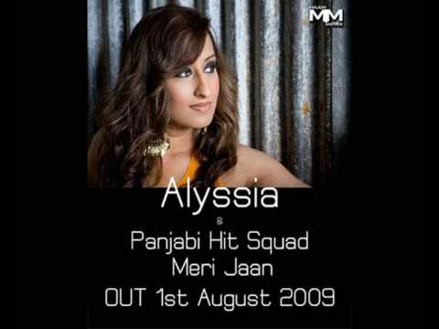 Alyssia & Panjabi Hit Squad - Meri Jaan - Out August 1st 2009