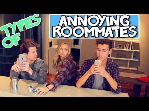 TYPES OF ANNOYING ROOMMATES