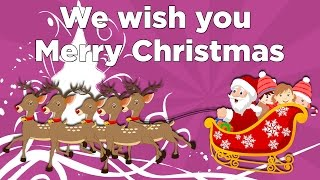 We Wish You A Merry Christmas and a Happy New Year | Christmas Rhymes | Christmas Carols