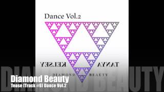 Tease [Track #6] Dance Vol.2 - Diamond Beauty