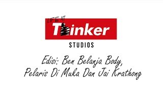 Life At Thinker: Edisi Ben Belanja Body, Pelaris Di Muka Dan Jai Krathong  from Thinker Studios