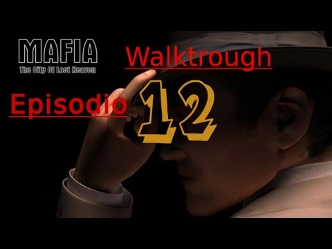 Mafia The City of Lost Heaven Walkthrough - Episodio 12 - Maton! + Info Canal