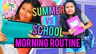 Summer VS School Morning Routine