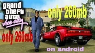 260mb only download GTA vice city on android