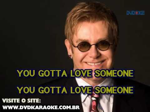 Elton John   You Gotta Love Someone