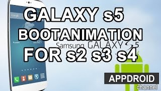 Galaxy S5 Boot animation on S2/S3/S4