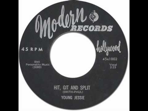Young Jessie - Hit, Git And Split [Modern #1002] 1956 Black R&R/Killer R&B