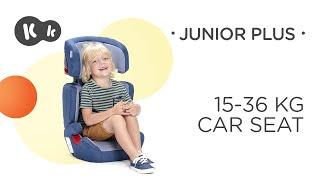 Baby Car Seat 15-36 kg Kinderkraft JUNIOR PLUS