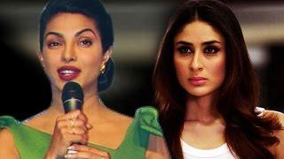 Priyanka Chopras NASTY COMMENT on Kareena Kapoor Khan
