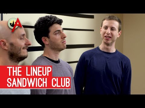 Sandwich Club (The Lineup Ep. 3 of 6)