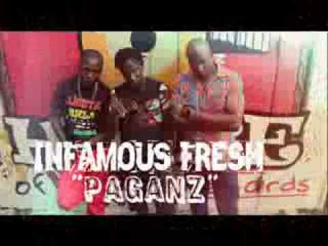 Infamous Fresh - Paganz (bun Badmine) | Maza Riddim | October 2013 video