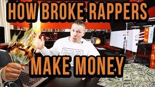 3 FASTEST Ways Broke Rappers Can Make Money