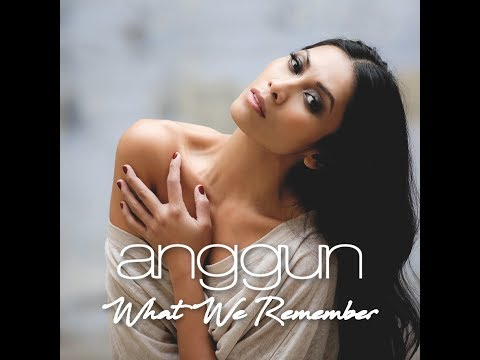 download lagu Anggun - What We Remember gratis