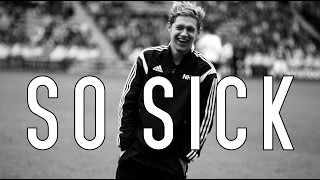 Watch Niall Horan So Sick video