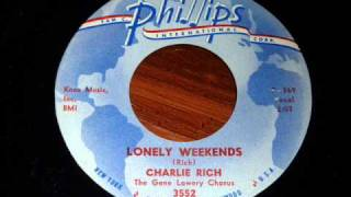Watch Charlie Rich Lonely Weekends video