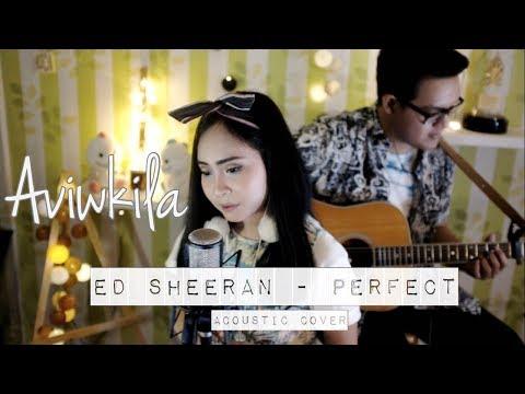 Ed Sheeran   Perfect  Aviwkila Cover