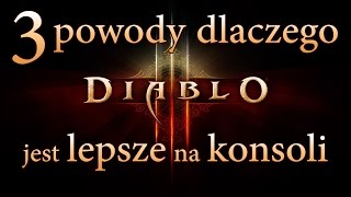 3 powody dlaczego Diablo III jest lepsze na konsoli