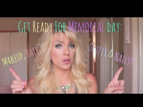 ❤ Get Ready for Memorial Day: Makeup, Hair, Outfit & Nails ❤