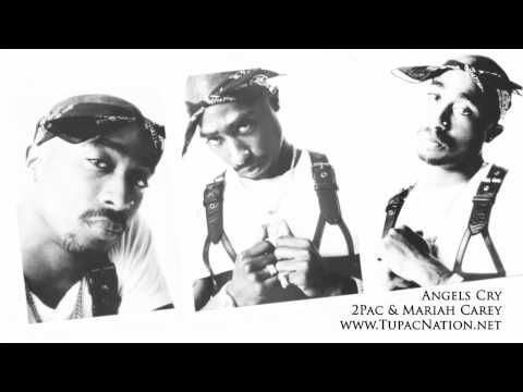 2Pac - Angels Cry Ft. Mariah Carey