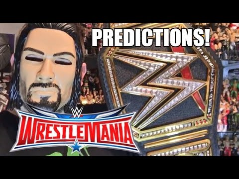 WWE WRESTLEMANIA 32 PREDICTIONS April 3, 2016 PPV EVENT Dallas Texas
