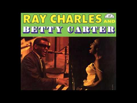 Ray Charles and Betty Carter   Every Time We Say Goodbye
